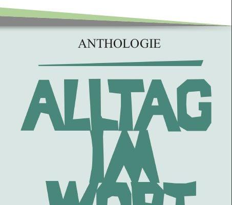 """Kurzgeschichte in """"Alltag im Wort"""""""